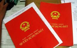 Kiến nghị nới thời hạn cấp sổ đỏ cho nhà đất mua bán bằng giấy viết tay