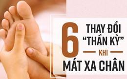 Mỗi ngày mát xa chân 15 phút: Hỗ trợ điều trị mất ngủ, bổ thận, thải độc sau 1 tháng
