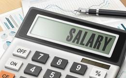 Hàng triệu người lao động sẽ được tính lương theo thang lương, bảng lương mới?