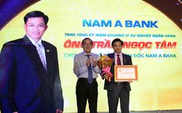 Ông Trần Ngọc Tâm sẽ lên làm Tổng giám đốc Nam A Bank