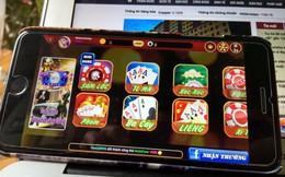 Đường đây đánh bạc ngàn tỉ: Hàng triệu người chơi có bị khởi tố?
