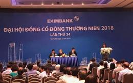 ĐHCĐ Eximbank: Người cũ của Nam A Bank chính thức tham gia Hội đồng quản trị, mục tiêu lợi nhuận 1.600 tỷ trong năm 2018