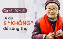 """Cụ bà 107 tuổi và bí quyết 5 """"KHÔNG"""" để sống khỏe mạnh: Ai áp dụng được ắt sẽ sống lâu!"""