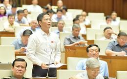 """Bộ trưởng Công Thương """"xin phép"""" Quốc hội rút một nhà máy khỏi 12 đại dự án nghìn tỷ thua lỗ"""