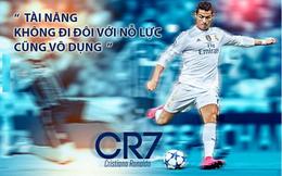 """Bí mật thành công của """"chiến thần đi lên từ sự nỗ lực"""" Cristiano Ronaldo: Thể chất và kỹ năng rất quan trọng, nhưng lối sống mới là điều khiến bạn trở thành người giỏi nhất"""