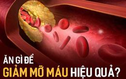 """5 thứ được xem là """"bùa hộ mệnh"""" của người bị mỡ máu cao: Ăn đúng cũng là cách chữa bệnh!"""