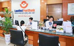 LienVietPostBank lãi 666 tỷ trong 6 tháng đầu năm, thu nhập từ dịch vụ tăng gấp 3 lầ cùng kỳ năm trước