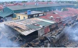Chợ Gạo ở Hưng Yên tan hoang, đổ nát sau vụ cháy kinh hoàng