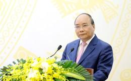 Thủ tướng: Chú trọng xem xét, xử lý hài hòa 3 khía cạnh kinh tế, an ninh, đối ngoại