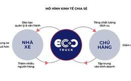 """CEO EcoTruck:  """"Các doanh nghiệp giảm được chi phí logistics chỉ bằng một cách đơn giản như đặt vé máy bay"""""""