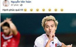 Văn Toàn, Công Phượng... mừng chiến thắng tưng bừng trên facebook