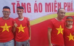 Phát miễn phí 1.000 áo phông, băng rôn, cờ đỏ cho fan cổ vũ Olympic Việt Nam