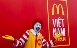 Chinh phục cả thế giới nhưng chưa thành công ở Việt Nam, McDonald's lỗ tới 500 tỷ chỉ sau 4 năm hoạt động