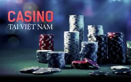 Cuộc đua Casino tại Việt Nam