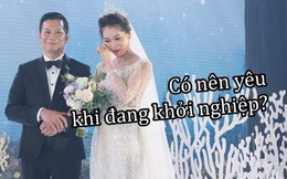 Có nên yêu đương khi đang khởi nghiệp không? Lời khuyên của Shark Hưng là...