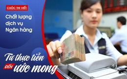 Dịch vụ ngân hàng: Xin đừng để 4.0 thành 0.4