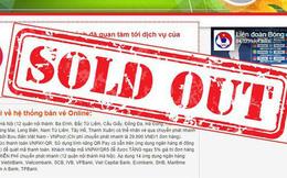 Chính thức bán hết vé online trận Việt Nam vs Philippines tại bán kết AFF Cup 2018