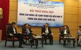 """Tăng năng suất của Việt Nam: """"Vấn đề là có làm hay không"""""""