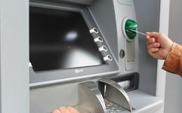 Sẽ phạt ngân hàng để máy ATM thiếu tiền, không hoạt động