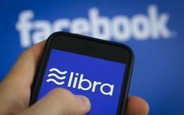 Facebook: Ngăn chặn đồng Libra sẽ tạo điều kiện cho sự trỗi dậy của đồng tiền số được phát triển bởi Trung Quốc!