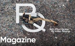 Bức tranh toàn cảnh đáng buồn ở Đảo ngọc Phú Quốc trước sự tấn công của rác thải