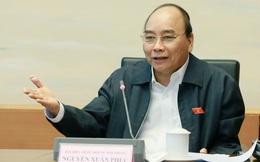 Thủ tướng Nguyễn Xuân Phúc: Thuyền lên nước lên. Quan điểm thị trường này phải rất rõ trong luật mới được!