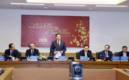 Phó Thủ tướng Vương Đình Huệ: VNPT phải chuẩn bị tốt để IPO cuối năm 2019
