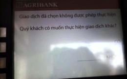 28 Tết, ATM của Agribank từ chối thẻ ngoại mạng rút tiền