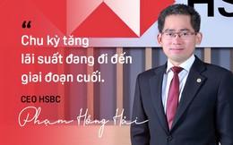 """CEO HSBC: Ngân hàng nội sẽ """"cầm trịch"""" thị trường trong nước, ngân hàng ngoại tiếp tục phát triển thế mạnh riêng"""