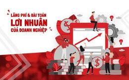 Lãng phí và bài toán lợi nhuận của doanh nghiệp