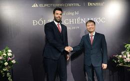 Denzell Việt Nam và tập đoàn bất động sản Châu Âu Euroterra Capital chính thức công bố hợp tác chiến lược