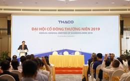 ĐHCĐ Thaco: Năm 2019 đầu tư hơn 7.200 tỷ cho nông nghiệp, triển khai dự án HAGL Myanmar giai đoạn 2
