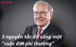"""Nguyên tắc sống đến 80 tuổi Warren Buffett vẫn muốn thực hiện được mỗi ngay: Bài học từ người thầy của nhà đầu tư huyền thoại giúp bạn có một cuộc đời """"phi thường"""""""