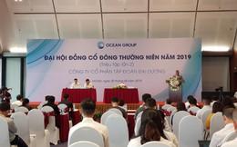 Ocean Group họp đại hội cổ đông từ 8h sáng đến 2h đêm chỉ để bầu HĐQT mới và giải đáp thắc mắc