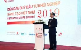 Phó thủ tướng Vũ Đức Đam: Nếu giỏi, tôi đã đi làm startup, nếu có năng khiếu tôi đã đi làm quỹ đầu tư!