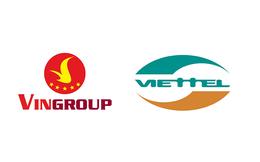 Nhìn từ Vingroup, Viettel để thấy doanh nghiệp Việt đã không còn là cái bóng mờ phía sau những công ty ngoại khổng lồ