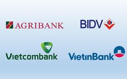 """""""Big 4"""" ngân hàng Agribank, BIDV, VietinBank, Vietcombank hiện nay ra sao?"""