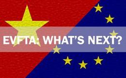 EVFTA: Doanh nghiệp Việt nên lo hay nên mừng?