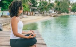Xóa sổ stress mọi lúc mọi nơi với 5 mẹo tập thiền thần kỳ giúp bạn đạt tới trạng thái Zen chỉ trong phút chốc!