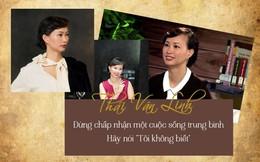"""Hơn 1 năm mắc sai lầm này, Shark Thái Vân Linh suýt phải trả giá bằng sự nghiệp: Còn trẻ, đừng chấp nhận cuộc sống trung bình, hãy nói """"Tôi không biết"""""""