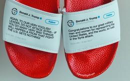 """Dép in tweet """"đối nhau chan chát"""" của ông Trump bán đắt như tôm tươi"""