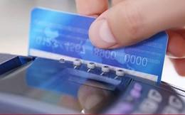 """Các hành vi gian lận dùng thẻ tín dụng rút tiền mặt bị """"sờ gáy"""""""