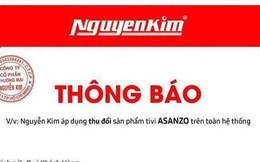 Siêu thị cho phép thu đổi tivi Asanzo trên toàn hệ thống, hứa trả tiền chênh cho khách hàng