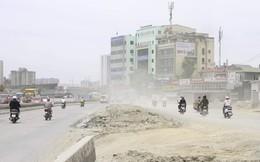 Đại công trường gây bão bụi mờ mắt người dân Hà Nội