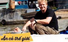 """Miệt mài quảng bá món Việt, Gordon Ramsay đích thực là """"fanboy có tâm"""" của ẩm thực Việt Nam"""