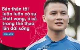 Cầu thủ Quang Hải: Khi một thứ được đầu tư thực hiện bằng cả trái tim lẫn khát vọng lớn lao, nó sẽ mang đến thành quả tốt đẹp