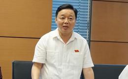 Bộ trưởng Trần Hồng Hà: Bộ trưởng, Chủ tịch tỉnh không nên là đại biểu Quốc hội