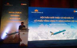 """""""Lợi nhuận hiện nay chưa thể hiện hết hiệu quả kinh doanh của Vietnam Airlines"""""""
