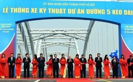 Hà Nội: Chính thức thông xe đường 5 kéo dài và cầu Đông Trù