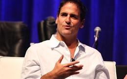 11 lời khuyên khởi nghiệp của tỷ phú Mark Cuban